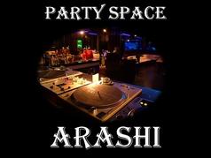 Party Space ARASHI アラシ